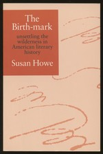 The Birth-Mark: Unsettling the Wilderness in American Literary History
