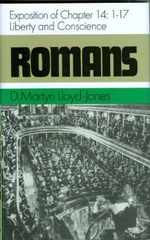 Romans: Exposition of Chapter 14: 1-17 Liberty and Conscience