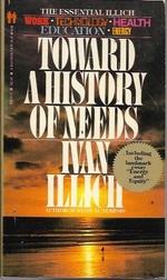 Toward a History of Needs