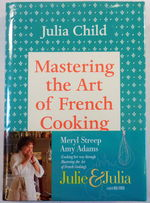Mastering the Art of French Cooking. Volume I