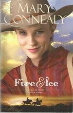 Fire & Ice (Wild at Heart, Book Three)
