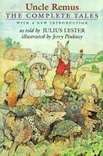 Uncle Remus: the Complete Tales