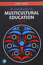An Introduction to Multicultural Education (What's New in Foundations / Intro to Teaching)