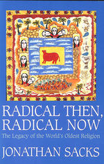 Radical Then, Radical Now: the Legacy of the World's Oldest Religion