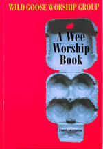 A Wee Worship Book: Fourth Incarnation