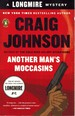Another Man's Moccasins a Walt Longmire Mystery