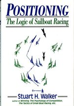 Positioning: the Logic of Sailboat Racing