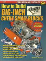 How to Build Big-Inch Chevy Small Block