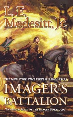 Imager's Battalion - Modesitt, L E