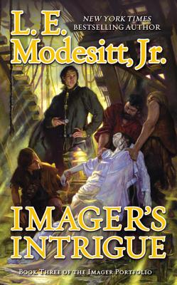 Imager's Intrigue - Modesitt, L E, Jr.