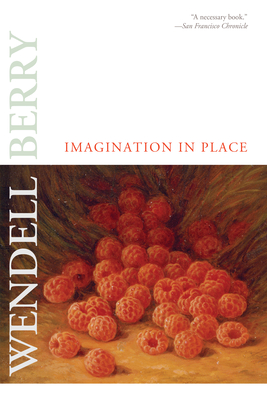 Imagination in Place - Berry, Wendell