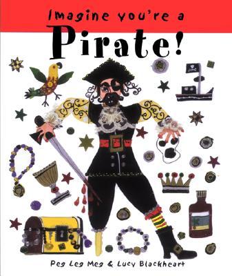 Imagine You're a Pirate! -