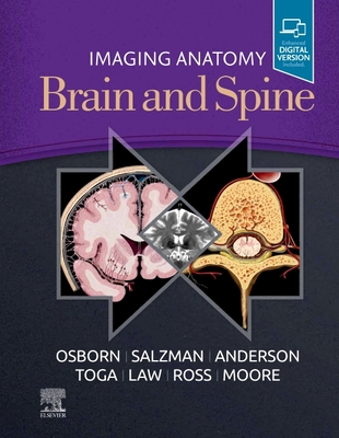 Imaging Anatomy Brain and Spine - Osborn, Anne G, and Salzman, Karen L, MD, and Anderson, Jeffrey S, MD, PhD
