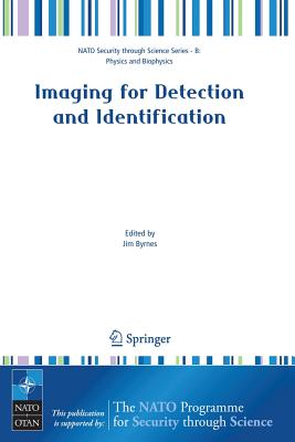 Imaging for Detection and Identification - Byrnes, Jim (Editor)