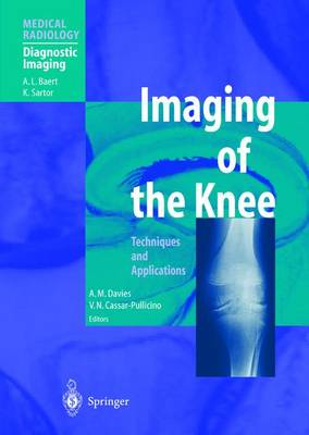 Imaging of the Knee: Techniques and Applications - Davies, A M