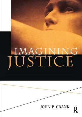 Imagining Justice - Crank, John P.