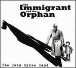 Immigrant and the Orphan