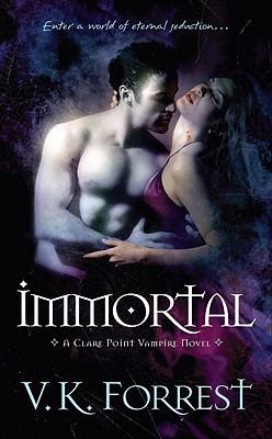Immortal - Forrest, V K