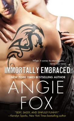 Immortally Embraced - Fox, Angie