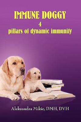 Immune Doggy - Mikic, Aleksandra