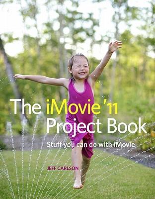 iMovie '11 Project Book - Carlson, Jeff