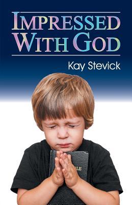 Impressed with God - Walton, Ann