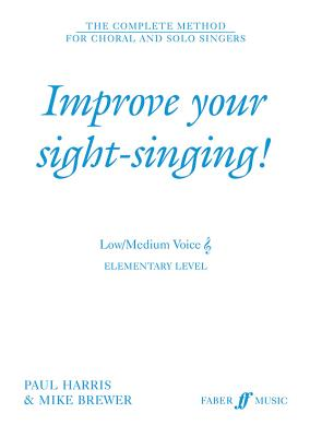 Improve Your Sight-Singing!: Elementary Low / Medium Treble - Brewer, Mike