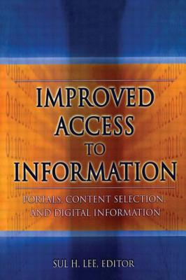 Improved Access to Information - University of Oklahoma, and Lee, Sul H, PhD (Editor)