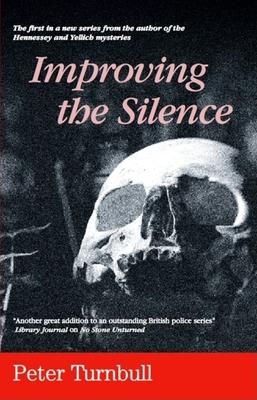 Improving the Silence - Turnbull, Peter, Mr.