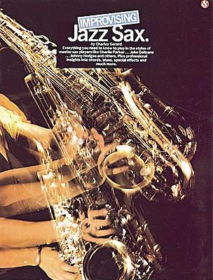 Improvising Jazz Sax - Gerard, Charley