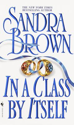 In a Class by Itself - Brown, Sandra