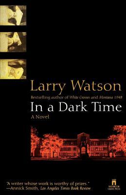 In a Dark Time - Watson, Larry