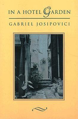 In a Hotel Garden - Josipovici, Gabriel