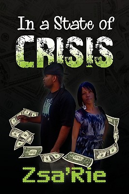 In a State of Crisis - Zsa'rie