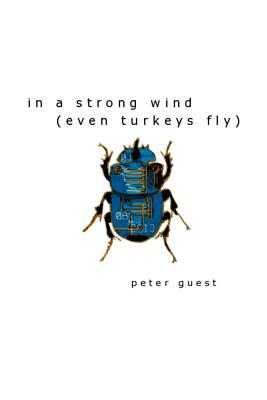 In a Strong Wind (Even Turkeys Fly) - Guest, Peter