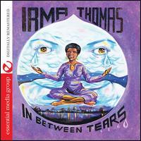 In Between Tears - Irma Thomas