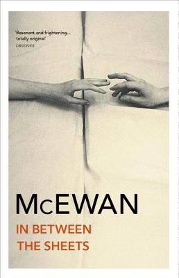 In Between the Sheets - McEwan, Ian