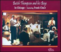In Chicago - Butch Thomspon & His Boys