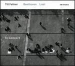 In Concert: Beethoven, Liszt