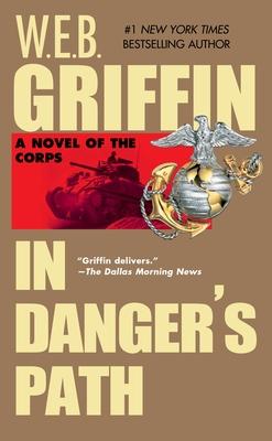 In Danger's Path - Griffin, W E B