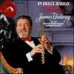 In Dulci Jubilo: Christmas with James Galway