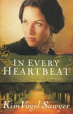 In Every Heartbeat - Sawyer, Kim