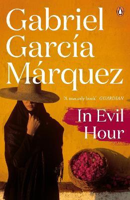In Evil Hour - Garcia Marquez, Gabriel