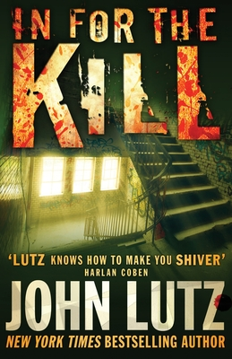 In for the Kill - Lutz, John