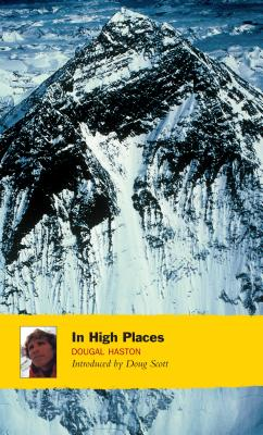 In High Places - Haston, Dougal, and Scott, Doug (Introduction by)