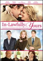 In-Lawfully Yours - Robert Kirbyson