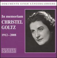 In Memoriam Christel Goltz - Bernd Aldenhoff (tenor); Christel Goltz (soprano); Elisabeth Höngen (mezzo-soprano); Elisabeth Wysor (vocals);...