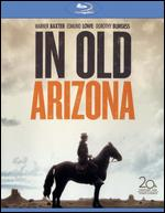 In Old Arizona [Blu-ray] - Irving Cummings; Raoul Walsh