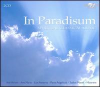 In Paradisum: Spiritual Classical Music - Angharad Gruffydd Jones (soprano); Bas Ramselaar (bass); Brandenburg Consort; Cambridge Ensemble;...