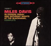 In Person: Friday and Saturday Nights at the Blackhawk, Complete - Miles Davis